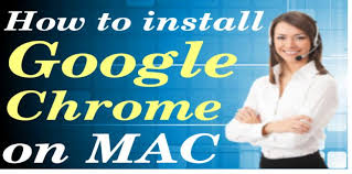 1 - 833 - 490 - 0999 how to install google chrome on Mac